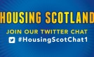 #HousingScotChat1 – join in the debate on Twitter image
