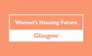 Women's Housing Forum: 21 June  image