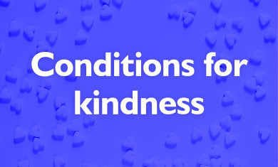 Creating the conditions for kindness event image